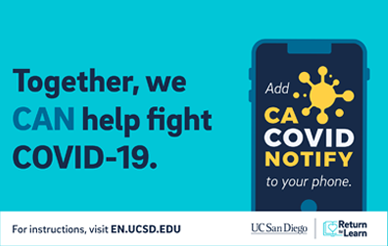 "on the left, the title reads ""Together, we CAN help fight COVID-19""; on the right, a mobile phone with a screen that reads ""add CA COVID Notify to your phone today"""